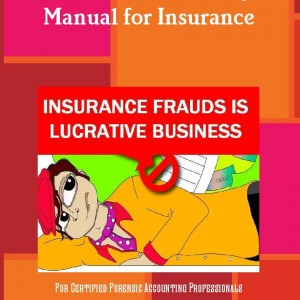 Insurance frauds manual